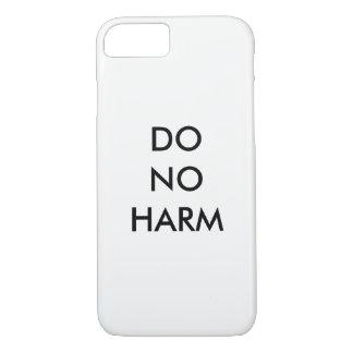 Do No Harm iPhone 8/7 Case