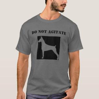 Do Not Agitate T-Shirt