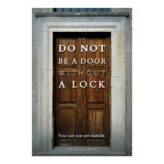 Do not be a door without a lock poster