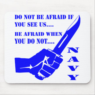 Do Not Be Afraid If You See Us Be Afraid When You Mouse Pad