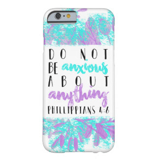 Do Not Be Anxious iPhone Case