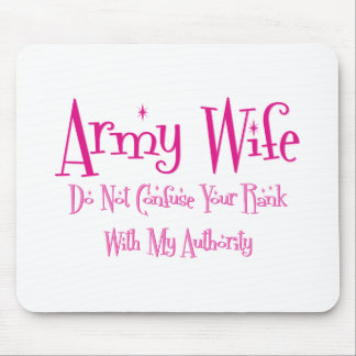 Do Not Confuse, Army Wife Mouse Pad