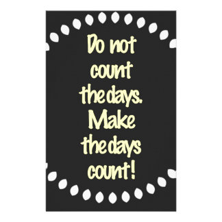 Do not count the days stationery paper