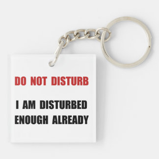 Do Not Disturb Double-Sided Square Acrylic Key Ring