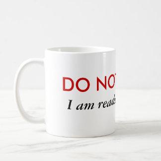 Do not disturb I'm reading fan fic Coffee Mugs