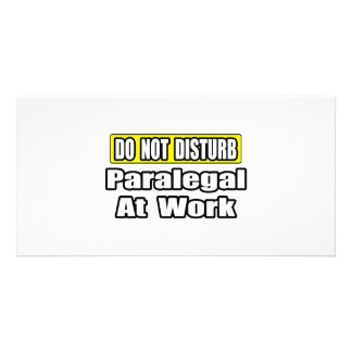 Do Not Disturb...Paralegal at Work Photo Cards