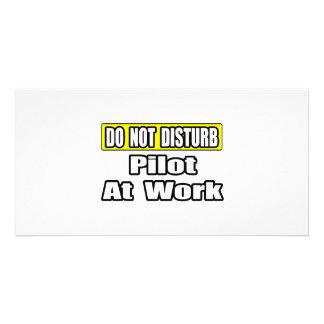 Do Not Disturb Pilot at Work Photo Greeting Card