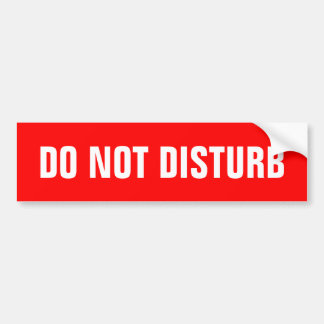 Do not disturb sign stickers bumper sticker