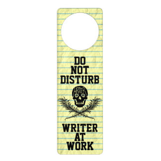 Do Not Disturb Writer at Work Skull Door Hanger