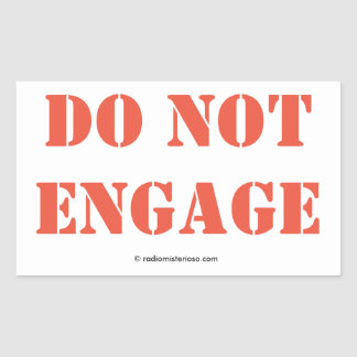 Do Not Engage stickers