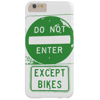Do Not Enter Except Bikes Barely There iPhone 6 Plus Case