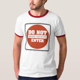 DO NOT ENTER KRUMP SESSION T-Shirt