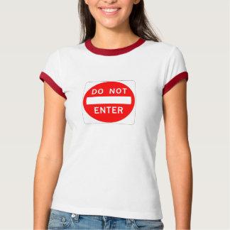 DO NOT ENTER TEE SHIRTS