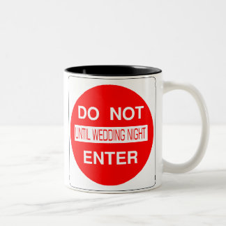 Do Not Enter Until Wedding Night Mug
