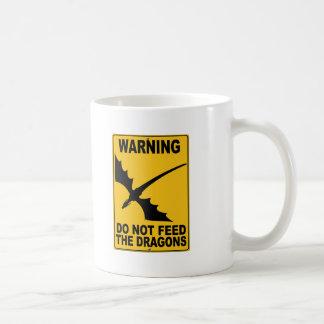 Do Not Feed the Dragons Coffee Mug