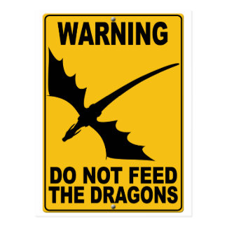 Do Not Feed the Dragons Postcard