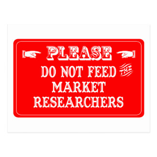 Do Not Feed The Market Researchers Post Cards