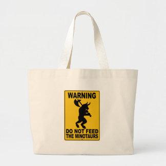 Do Not Feed the Minotaurs Jumbo Tote Bag