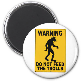Do Not Feed the Trolls Magnets