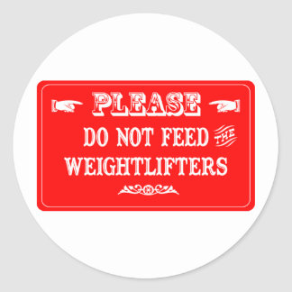 Do Not Feed The Weightlifters Sticker