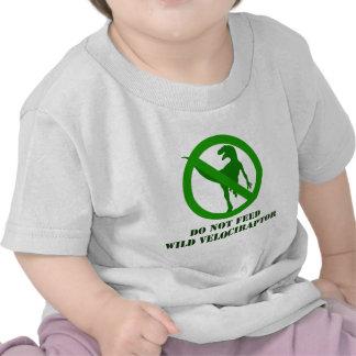 Do Not Feed Wild Velociraptor Shirt