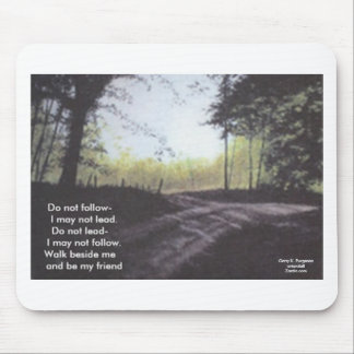 DO NOT FOLLOW I MAY NOT LEAD MOUSE PAD