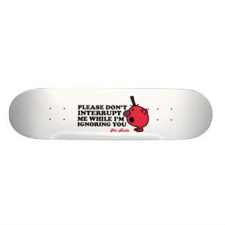 Do Not Interrupt Mr. Rude 19.7 Cm Skateboard Deck
