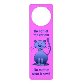 Do Not Let the Cat Out Cartoon Cat Pink Door Sign