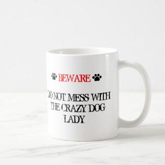 Do Not Mess with the Crazy Dog Lady Basic White Mug