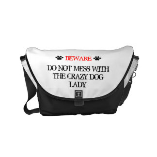 Do Not Mess with the Crazy Dog Lady Messenger Bag