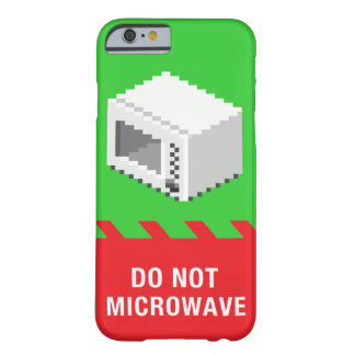 Do Not Microwave (Green) Barely There iPhone 6 Case