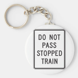 Do Not Pass Stopped Train Keychain