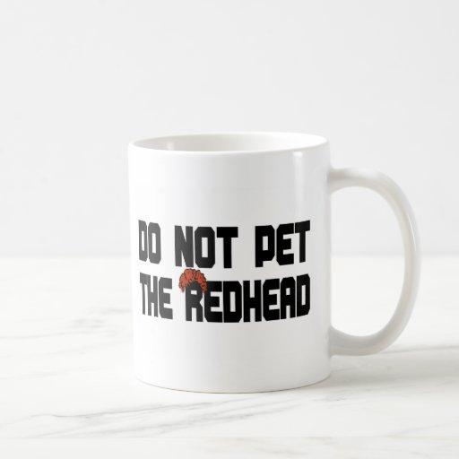 Do Not Pet The Redhead (w/ Wig) Coffee Mugs