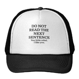 Do Not Read The Next Sentence Mesh Hats