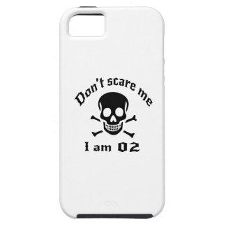 Do Not Scare Me I Am 02 Tough iPhone 5 Case