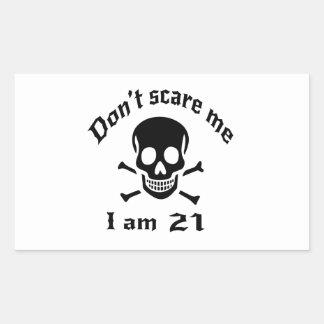 Do Not Scare Me I Am 21 Rectangular Sticker