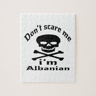 Do Not Scare Me I Am Albanian Jigsaw Puzzle