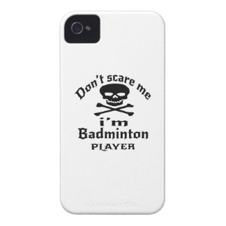 Do Not Scare Me I Am Badminton Player Case-Mate iPhone 4 Case