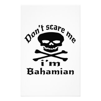 Do Not Scare Me I Am Bahamian Stationery