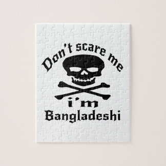 Do Not Scare Me I Am Bangladeshi Jigsaw Puzzle