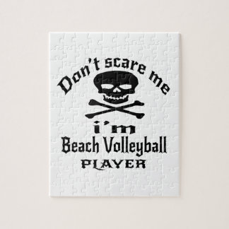 Do Not Scare Me I Am Beach Volleyball Player Jigsaw Puzzle