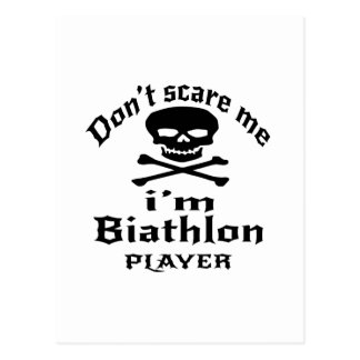 Do Not Scare Me I Am Biathlon Player Postcard