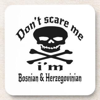 Do Not Scare Me I Am Bosnian & Herzegovinian Coaster