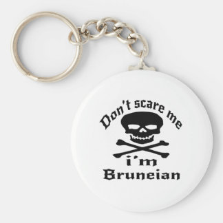 Do Not Scare Me I Am Bruneian Basic Round Button Key Ring