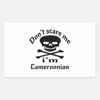 Do Not Scare Me I Am Cameroonian Rectangular Sticker