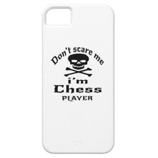 Do Not Scare Me I Am Chess Player Case For The iPhone 5