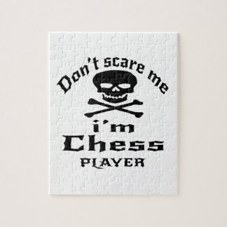 Do Not Scare Me I Am Chess Player Jigsaw Puzzle