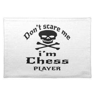 Do Not Scare Me I Am Chess Player Placemat