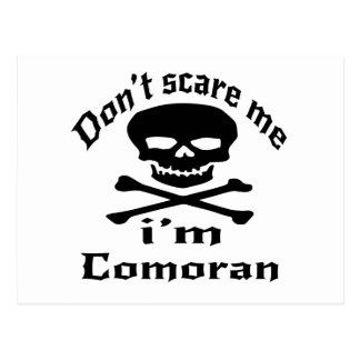 Do Not Scare Me I Am Comoran Postcard