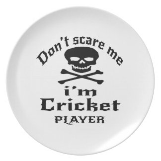 Do Not Scare Me I Am Cricket Player Plate
